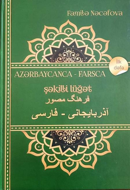 Azərbaycanca-farsca lüğət ilk dəfə şəkilli formatda işıq üzü görüb