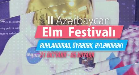 II Azərbaycan Elm Festivalı keçiriləcək