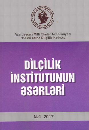 """""""Dilçilik İnstitutunun əsərləri"""" jurnalının yeni nömrəsi çapdan çıxıb"""