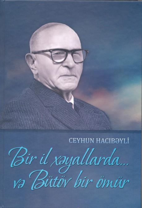 Ceyhun Hacıbəylinin memuarı çapdan çıxıb