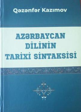 """""""Azərbaycan dilinin tarixi sintaksisi"""" kitabı çapdan çıxıb"""