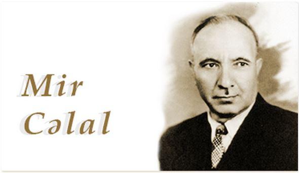 Görkəmli alim və yazıçı Mir Cəlal Paşayevin anadan olmasından 113 il keçir