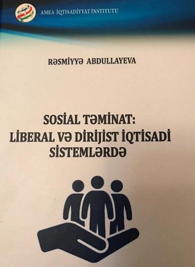 """""""Sosial təminat: liberal və dirijist iqtisadi sistemlərdə"""" kitabı çap edilib"""