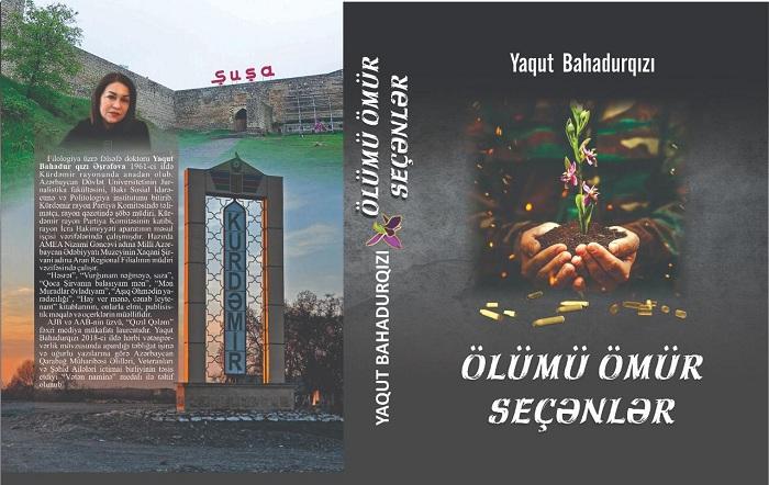 """""""Ölümü ömür seçənlər"""" adlı kitab nəşr olunub"""