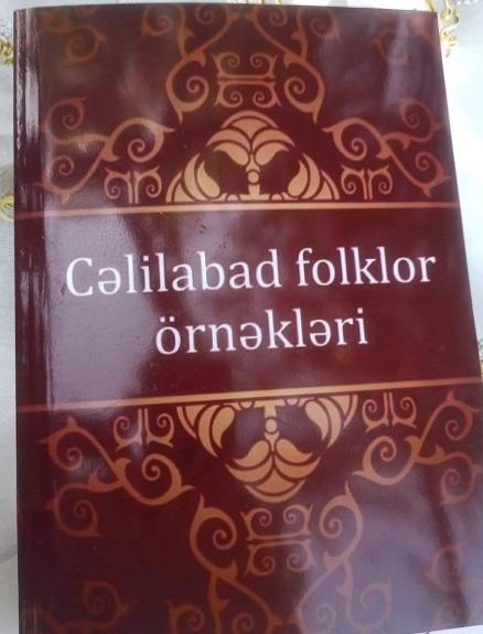 """""""Cəlilabad folklor örnəkləri"""" kitabı çapdan çıxıb"""