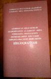AMEA Fiziologiya İnstitutunun əməkdaşlarının son beş ildə nəşr olunmuş elmi əsərlərinin biblioqrafiyası çapdan çıxıb