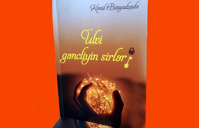 """AMEA-nın müxbir üzvü Könül Bünyadzadənin """"Ülvi gəncliyin sirləri"""" kitabının təqdimatı keçirilib"""